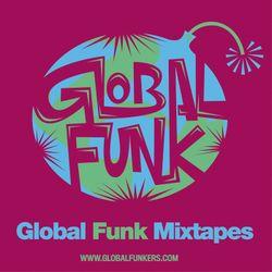 Global Funk Mixtape 007