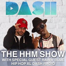THE HIP HOP MIKE SHOW ON DASH RADIO FEAT. RAWW BLUE