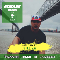 dEVOLVE Radio #5 (8/26/17) w/ Sillva