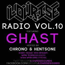 LowRise Radio #10 GHAST