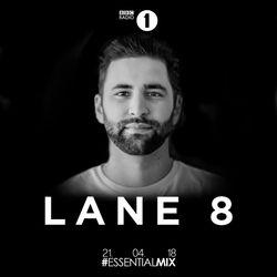 Lane 8 (This Never Happened, Anjunadeep) @ BBC Radio 1`s Essential Mix, BBC Radio 1 (21.04.2018)