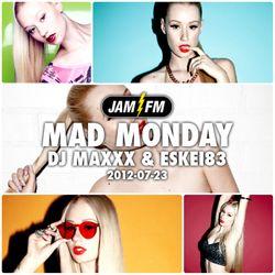Madmonday-23-07-12-jamfm-djmaxxx-eskei83
