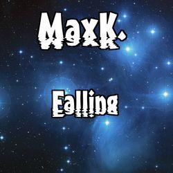 MaxK. - Falling (Original)