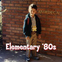 Elementary '80s