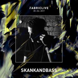 Skankandbass Recorded Live At FABRICLIVE 31/03/2017