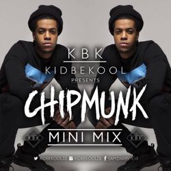 "KBK | Chipmunk ""Mini Mix"""