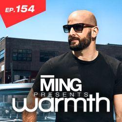 MING Presents Warmth Episode 154