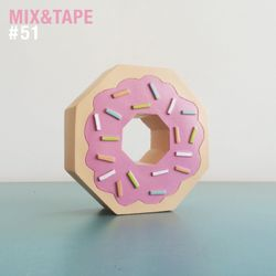 Mix&Tape #51