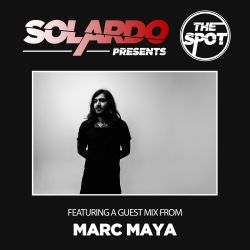 Solardo Presents The Spot 016