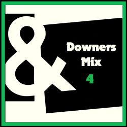DOWNERS Pre-Party Mix Vol.4