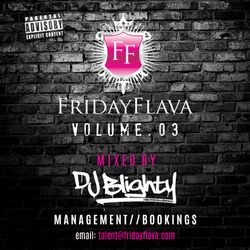 #FridayFlava Volume.03 Hosted by DJ Jazzy Jeff // Twitter @DJBlighty