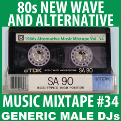 80s New Wave / Alternative Songs Mixtape Volume 34