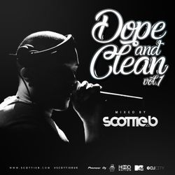Scottie B - Dope & Clean Vol.1