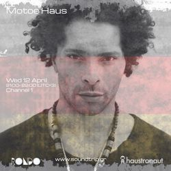 Motoe Haus - Made in Germany - Soundtrip Radio