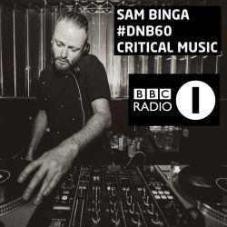 Critical Music | Sam Binga #DNB60 | BBC Radio 1 [Friction D&B Show]