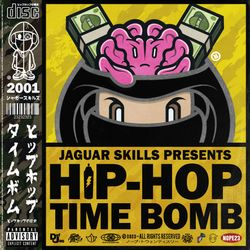 JAGUAR SKILLS HIP-HOP TIME BOMB: 2001