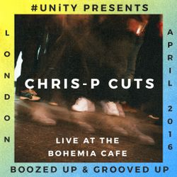 Boozed Up & Grooved Up #1 Chris-P Cuts
