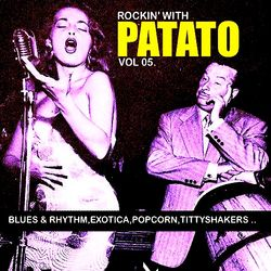 Rockin' With Patato Vol 05.