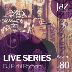 Volume 80 - DJ Rishi Romero