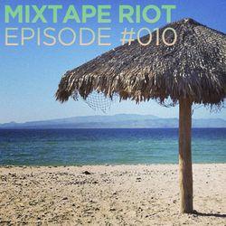 Mixtape Riot #010