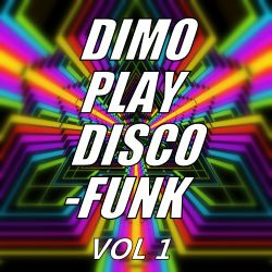 Dimo Play Disco-Funk Vol 1-Extended Session Winter 2017