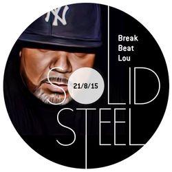 Solid Steel Radio Show 21/8/2015 Hour 2 - BreakBeat Lou