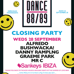 This Is Graeme Park: Dance 88/89 @ Sankeys Ibiza Closing Party 28SEP16 Live DJ Set