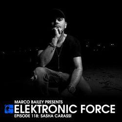 Elektronic Force Podcast 118 with Sasha Carassi