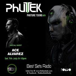 Phutek - Phuture Tekno feat. special guest Ace Alvarez - Episode 009