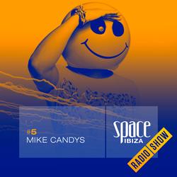 Mike Candys at Ibiza Calling - June 2014 - Space Ibiza Radio Show #5