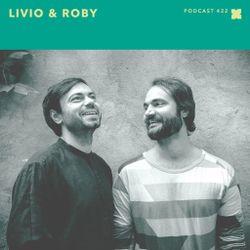 XLR8R Podcast 422: Livio & Roby