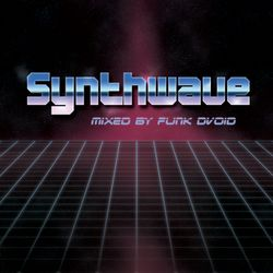 "Funk D""Void presents Synthwave Vol. 1"