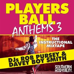 Players Ball Anthems Vol. 3