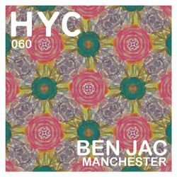 HYC 060 - Ben Jac (Flow Theory) - Manchester