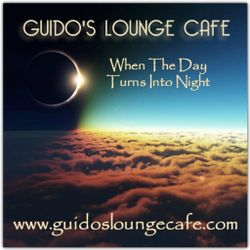 Guido's Lounge Cafe Broadcast 0297 When The Day Turns Into Night (20171110)