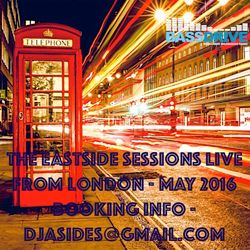 The Eastside Sessions Live From London - May 2016