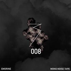 MONO.NOISE.TAPE 008 by Emorine