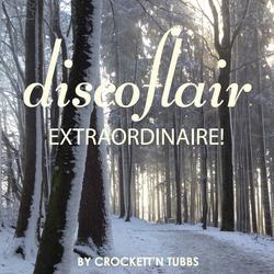 Discoflair Extraordinaire December 2014