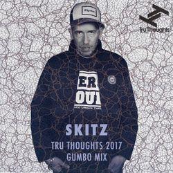 Skitz's Tru Thoughts 2017 Gumbo Mix