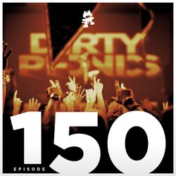 Monstercat Podcast Ep. 150 (Dirtyphonics Guest Mix)