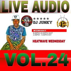 DJJUNKY HEATWAVE WEDNESDAY ON @RTMRADIO_NET LIVE AUDIO VOL.24
