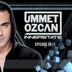 Ummet Ozcan Presents Innerstate EP 34
