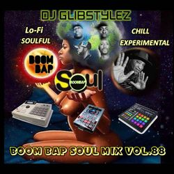 DJ GlibStylez - Boom Bap Soul Mix Vol.88 (Chill Hip Hop Soul & Lo-Fi Beats)