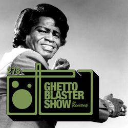 GHETTOBLASTERSHOW #278 (jan. 07/17)
