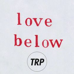 LOVE BELOW - JUNE 15 - 2016