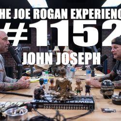 #1152 - John Joseph