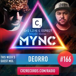MYNC Presents Cr2 Live & Direct Radio Show 166 with Deorro Guestmix
