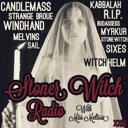 STONER WITCH RADIO XXIX