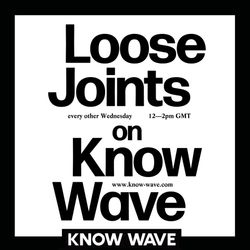 Loose Joints - June 13th, 2018