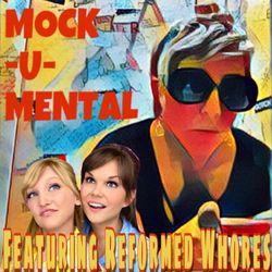 Mock-U-Mental S1E5 (Comedy Music Radio) w/Reformed Whores